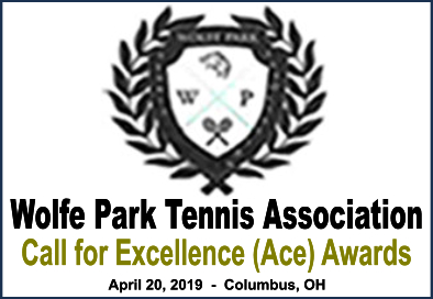 Wolfe Park Tennis Association – Call for Excellence (Ace) Awards