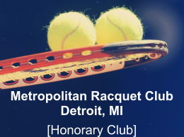 Metropolitan Racquet Club, Detroit, MI