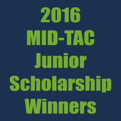MID-TAC Junior Scholarship winners – 2016