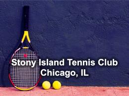 Stony Island Tennis Club, Chicago, IL