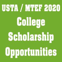 USTA/MTEF 2020 College Scholarship Opportunities