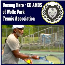 Unsung Hero – ED AMOS of Wolfe Park Tennis Association